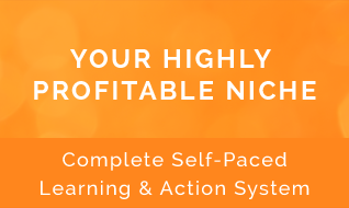 Your HIghly Profitable Niche