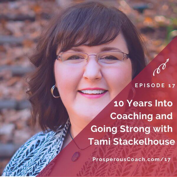 10 Years Into Coaching and Going Strong with Tami Stackelhouse – IG