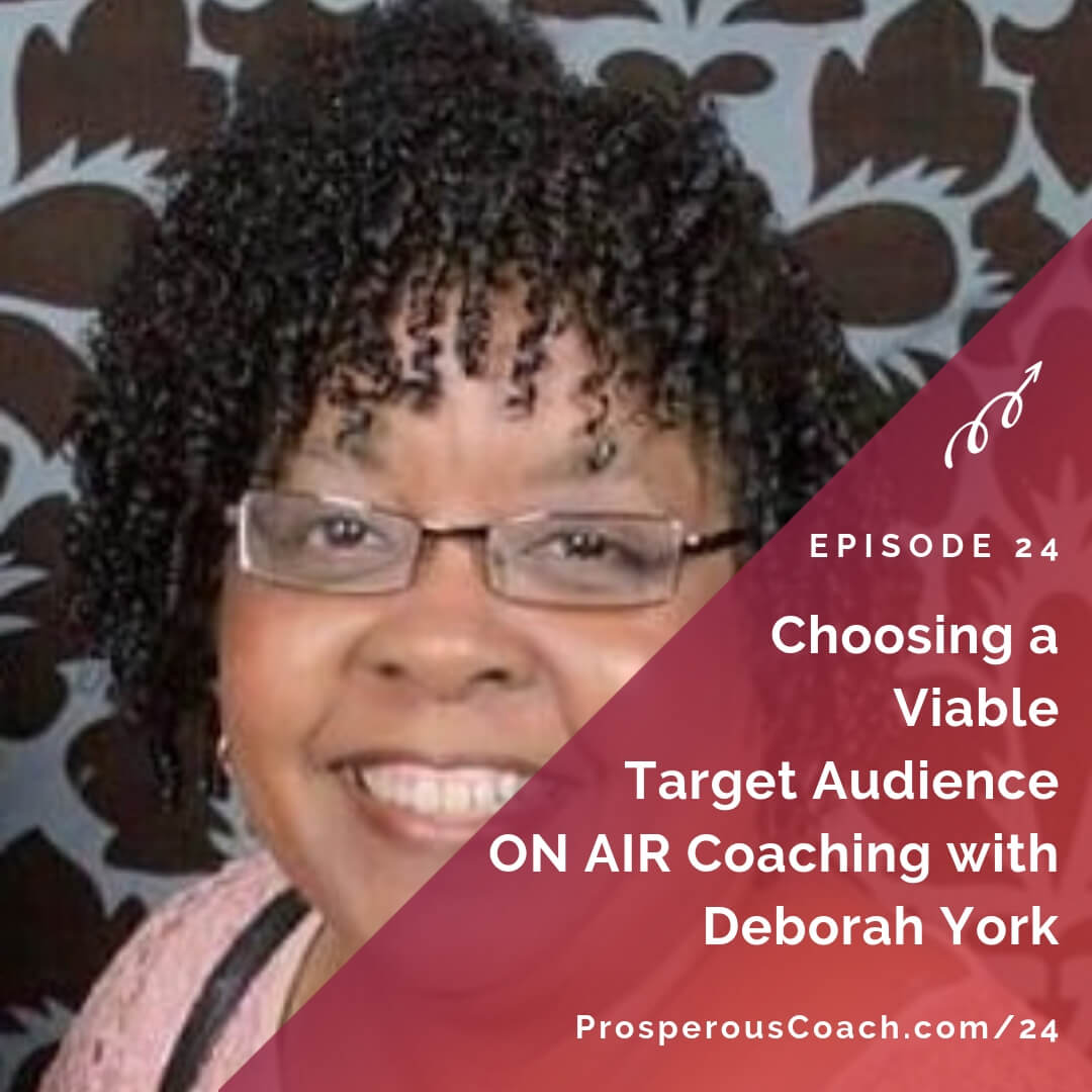 Choosing a Viable Target Audience for Your Coaching Business
