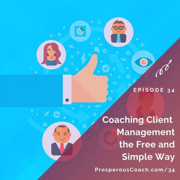 Coaching Client Management the Free and Simple Way