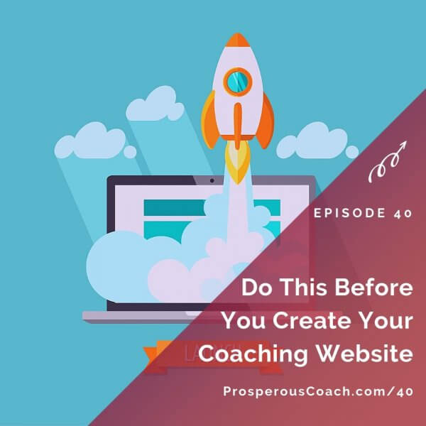 Do This Before You Create Your Coaching Website – IG
