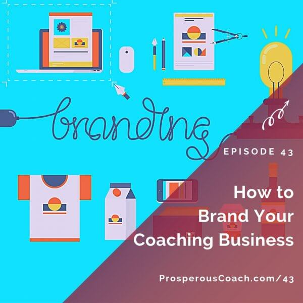 How to Brand Your Coaching Business – IG