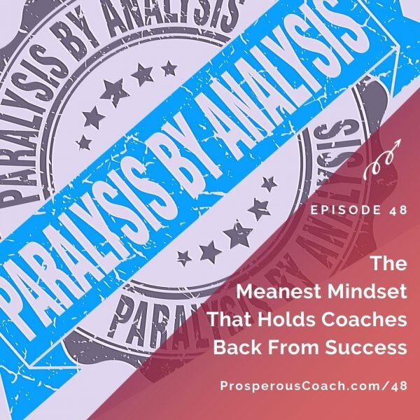 The Meanest Mindset That Holds Coaches Back From Success – IG