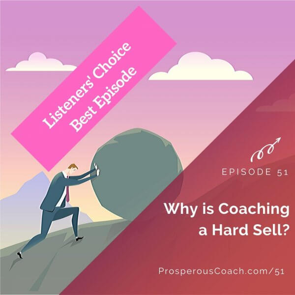 Listeners Choice Why is Coaching a Hard Sell – IG