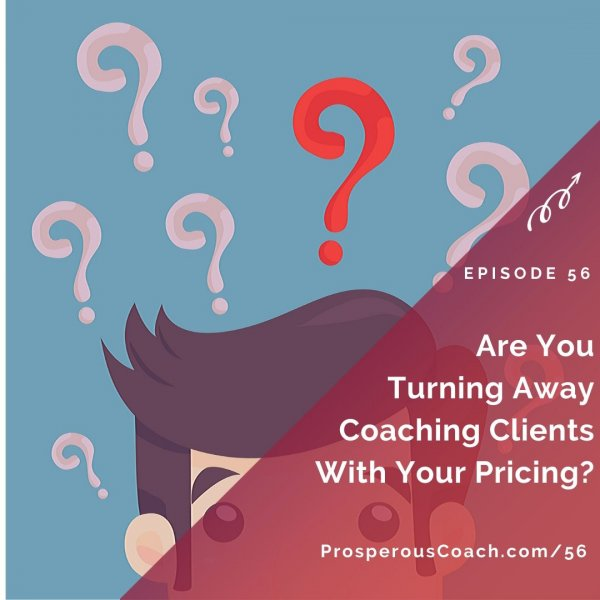 Are You Turning Away Coaching Clients With Your Pricing_ – IG
