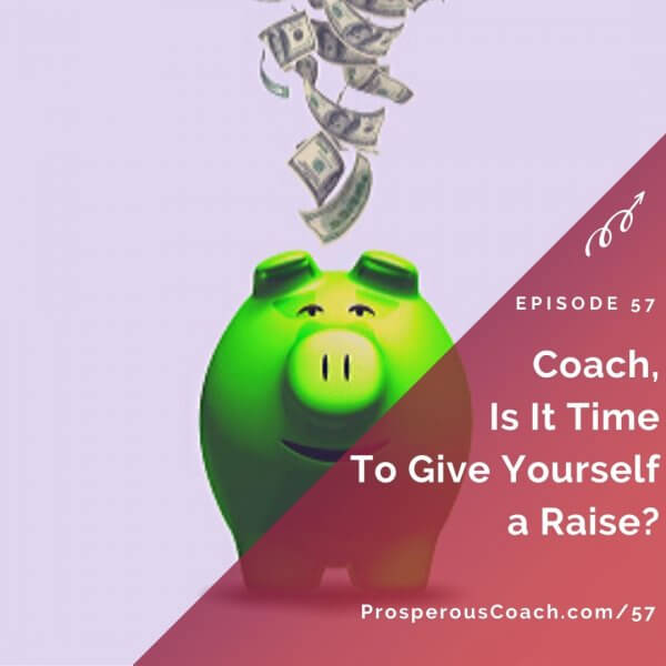 Coach Is It Time To Give Yourself a Raise_ – IG