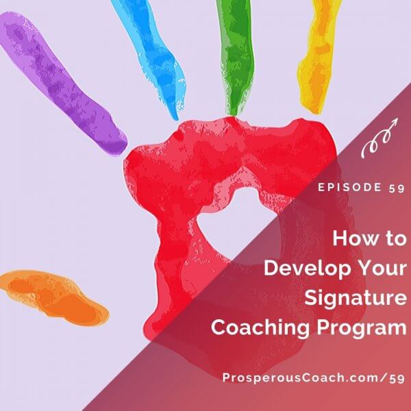 How to Develop Your Signature Coaching Program – IG
