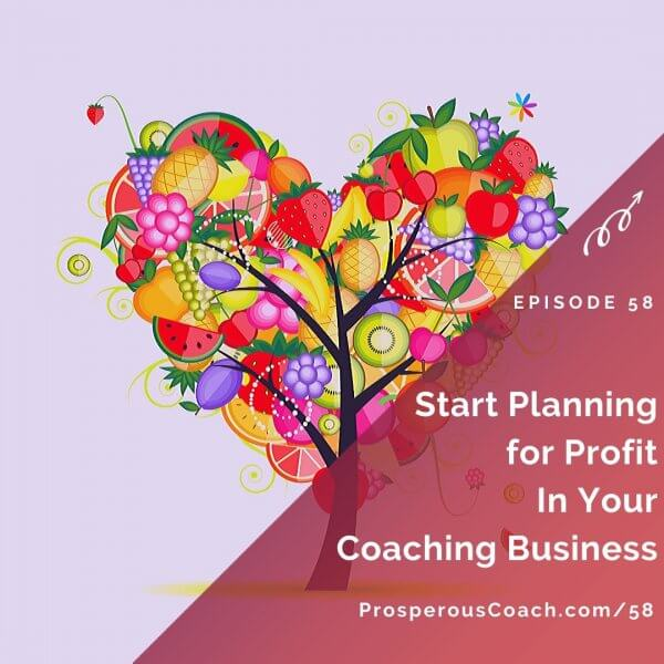 Start Planning forProfit in Your Coaching Business- IG