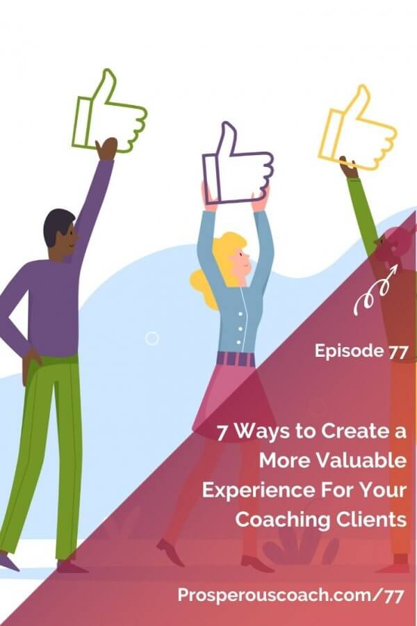 Copy of How to Create a Valuable Coaching Client Experience – PIN