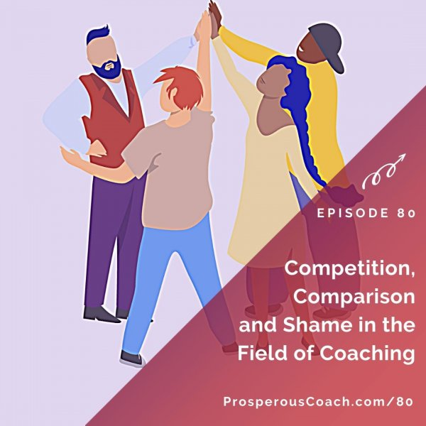 Competition, Comparison and Shame in the Field of Coaching – IG