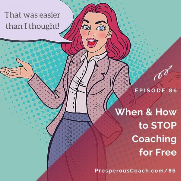 When & How to Stop Coaching for Free – IG