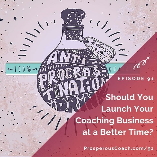 Should You Launch Your Coaching Business at a Better Time_ – IG